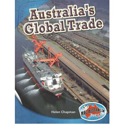 AUSTRALIA'S GLOBAL TRADE