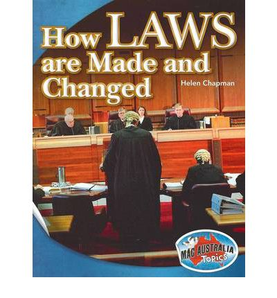How Laws are Made and Changed