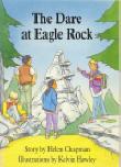 The Dare At Eagle Rock