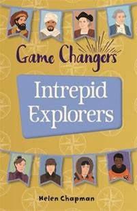 Game-Changers: Intrepid Explorers